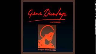 Gene Dunlap  {You