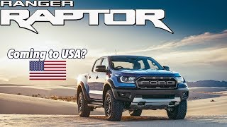 2019 Ford Ranger Raptor CONFIRMED! Will it come to the USA?