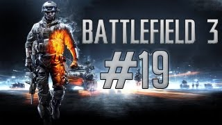Let's Play Battlefield 3 [Blind/Finale/Full HD] #19 - Kampf in New York !