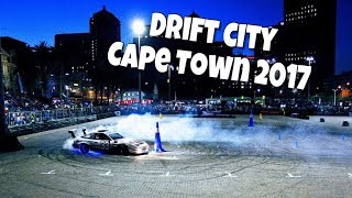 Cape Town Drift City 2017 #2K17