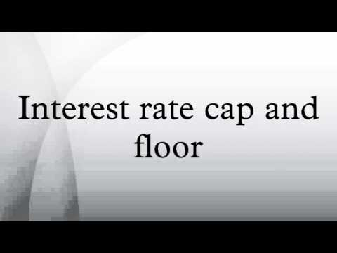 Interest rate cap and floor