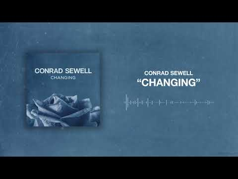 Mix - Conrad Sewell - Changing [Official Audio]