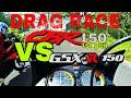 Drag Race Suzuki GSX-R150 VS CBR150 OLD ( non std )