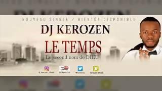 vuclip DJ Kerozen - Le temps