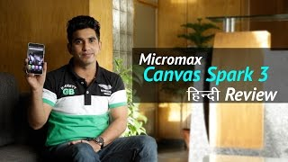 Micromax Canvas Spark 3 Q385 Review Hindi Is it the best Android phone under 5000