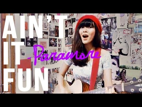 Aint It Fun Paramore Cover Chords On Description Sonia Eryka