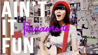 Ain't It Fun — Paramore Cover *chords On Description!* | Sonia Eryka