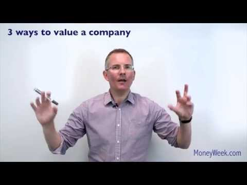 3 ways to value a company - MoneyWeek Investment Tutorials
