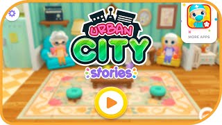 Urban City Stories #1 | PlayToddlers | Educational | Pretend Play | Fun mobile Game | HayDay