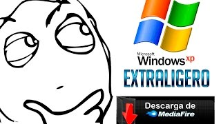 Descargar windows XP light (Extraligero) Mediafire