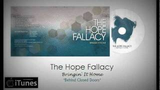 Watch Hope Fallacy Behind Closed Doors video