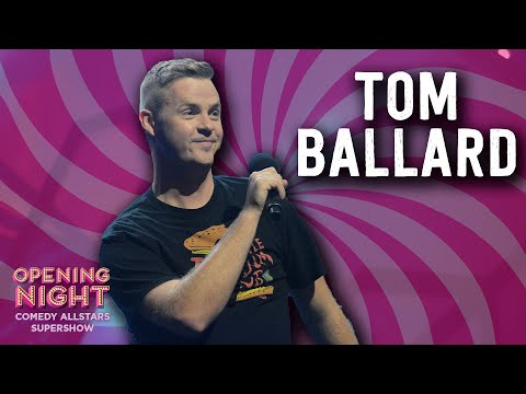 Tom Ballard - 2016 Opening Night Comedy Allstars Supershow