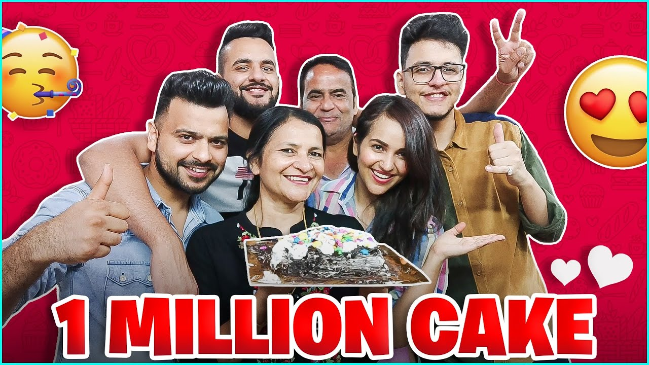 My family bake a cake for me !! 1million special @wanderers Hub @Triggered insaan @fukra insaan