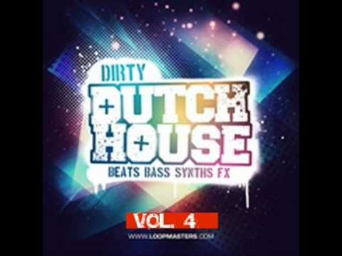 Dirty Dutch House 2011 Mix (VOL. 4) +download