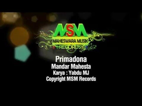 Mandar Mahesta - Primadona [OFFICIAL]