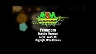 Video Mandar Mahesta - Primadona [OFFICIAL] download MP3, 3GP, MP4, WEBM, AVI, FLV Juli 2018