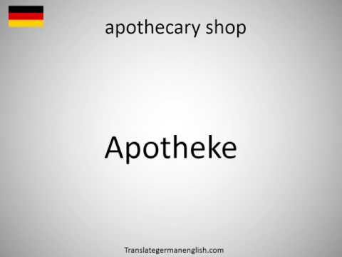 How to say apothecary shop in German?