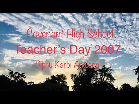 Teacher's Day 2007 || Covenant High School || Diphu