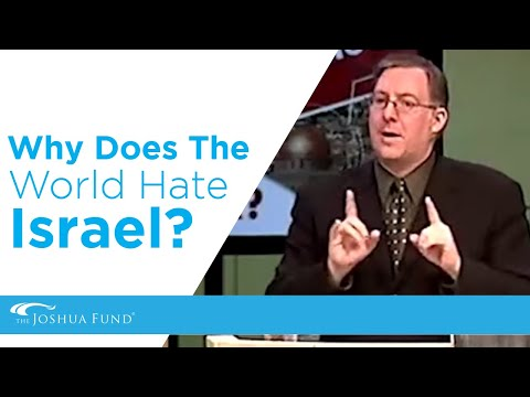 Why Does The World Hate Israel? (Part 3 Of 5)  | Joel C. Rosenberg | The Joshua Fund