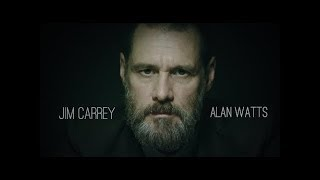 Thought provoking video by Jim Carrey | Alan Watts
