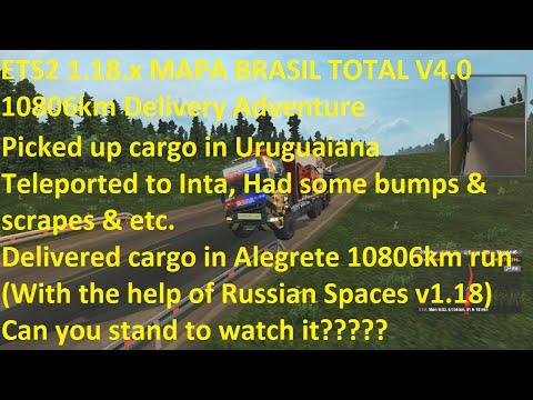 ETS2 1.18.x MAPA BRASIL TOTAL V4.0 10806km Delivery Adventure
