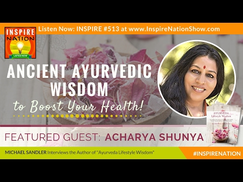 🌟 ACHARYA SHUNYA: Ancient Ayurvedic Wisdom to Boost Your Health! | Ayurveda Lifestyle Wisdom