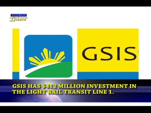 Bizwatch -  GSIS is looking at more investments in infrastructure
