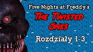 Omówienie Five Nights at Freddy's: The Twisted Ones - Rozdziały 1-3