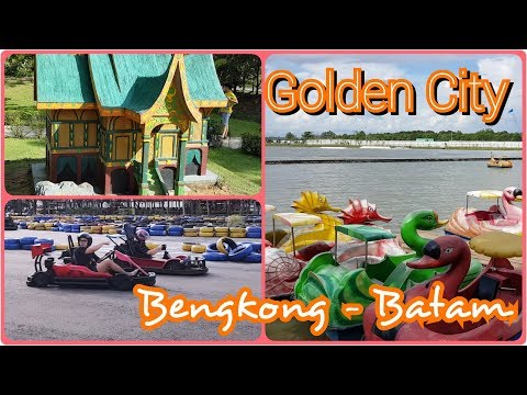 GOLDEN CITY Bengkong Laut WISATA BATAM - One Stop Tourism Complex In Batam