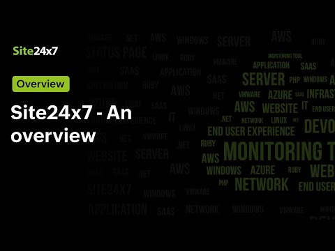 An Overview of the All-in-One Monitoring Tool: Site24x7
