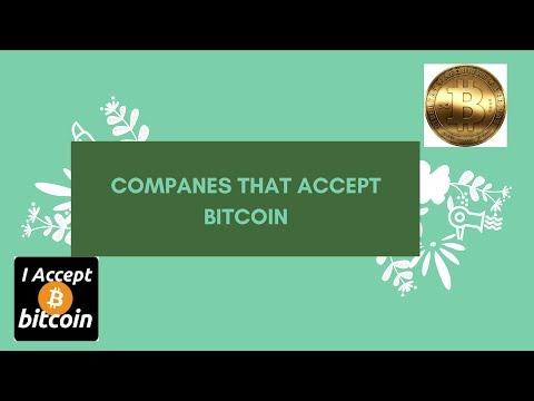 100+ Companies That Accept Bitcoin