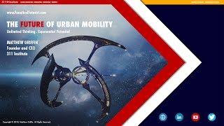 Futurist Keynote Speaker Matthew Griffin: The Future of Urban Mobility, GITEX 2018, Dubai