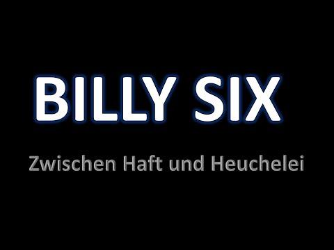 BILLY SIX – Zwischen Einzelhaft & Heuchelei - Die Schande der Bundesregierung
