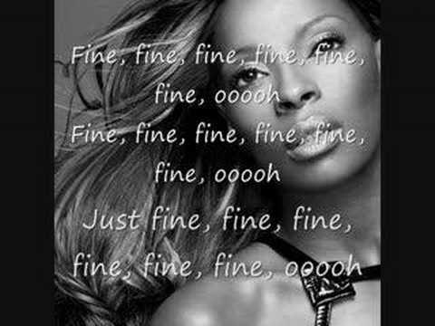 Mary j Blige JUST FINE with LYRICS