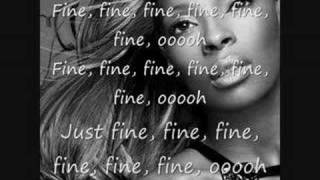 Mary j Blige JUST FINE with LYRICS