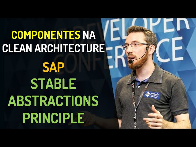 Componentes na Clean Architecture - SAP: Stable Abstractions Principle