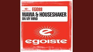 On My Mind (Houseshaker Sunrise Mix)