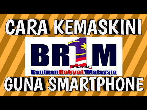 Cara Kemaskini Br1m / Brim 2018 Menggunakan Smartphone Hp Bimbit