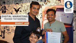 Digital Marketing Testimonial by Bharat Jain | Bhautik Sheth
