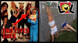 Photos That Prove There Are Two Types Of Girls In The World