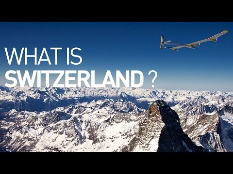 Solar Impulse Airplane - What is Switzerland?