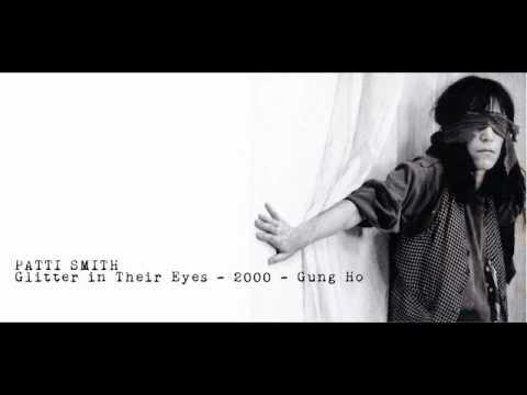 PATTI SMITH -  Glitter In Their Eyes
