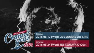 2016.08.17 [Wed] LIVE SQUARE 2nd LINE 開場 : 18:00/ 開演 : 18:30 前...