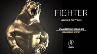 Fighter - Joey Kaz & Alex Preston [SAMPLE]