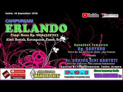 Live Streaming Campursari ERLANDO // Mandiri Jaya (MJ) Audio // HVS SRAGEN
