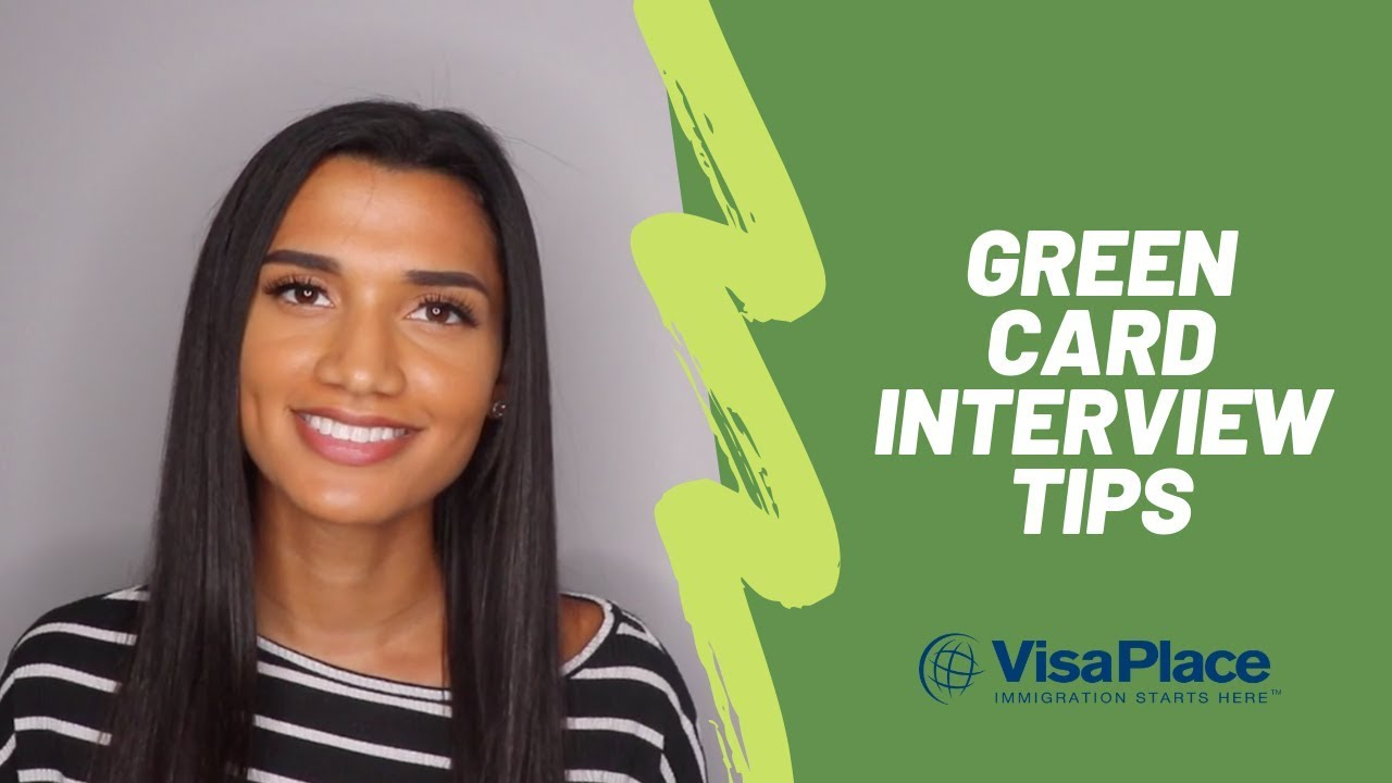 Green Card Interview Tips