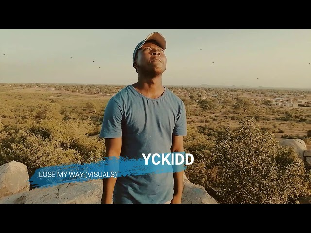 Yckidd_ Lose My Way (Visuals)