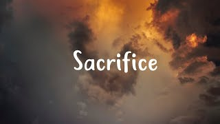Elton John - Sacrifice (Lyrics) 🎵