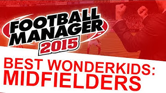 Football Manager 2015 - Best Wonderkids: Midfielders #FM15