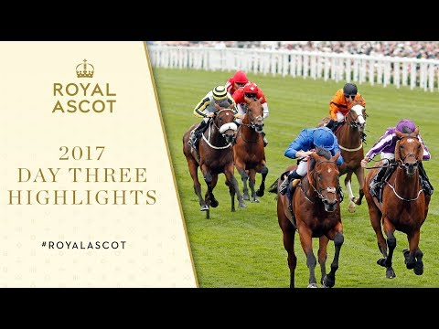 Royal Ascot 2017 - Day Three Extended Highlights
